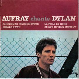Aufray-Hugues-Aufray-Chante-Dylan-Cauchemar-Psychomoteur-La-Fille-Du-Nord-Oxford-Town-Ce-Que-Je-Beux-Surtout-45-Tours-334581654_ML