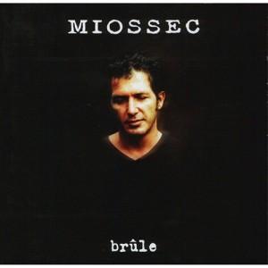 Miossec_Brule